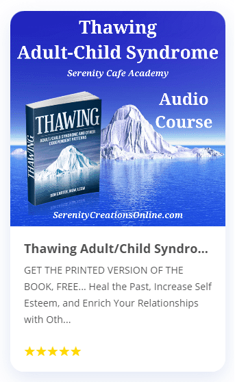 Thawing Adult-Child Syndrome Audio Courses