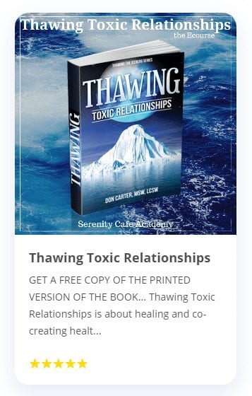 Link to Thawing Toxic Relationships Audio Course