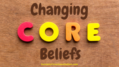 Changing Core beliefs